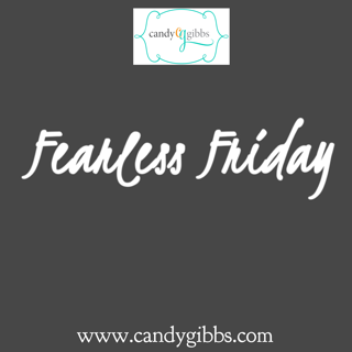 Fearless Friday-Tearing Down Strongholds