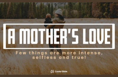 Blog- Mother's Love