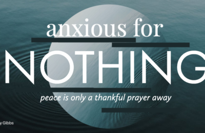 Blog - Don't Be Anxious (1)