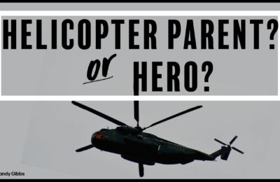 Blog- Helicopter Parent