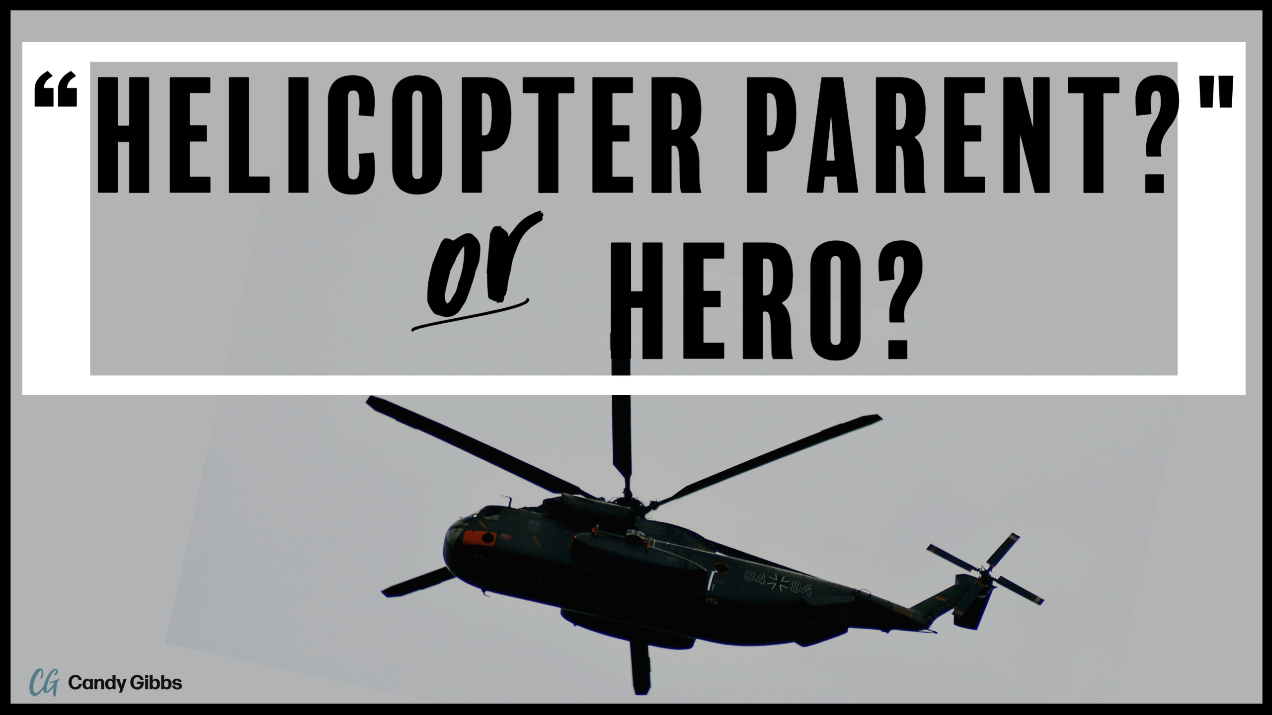 Blog- Helicopter Parent