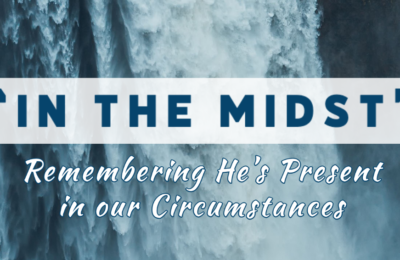 Blog- In the Midst